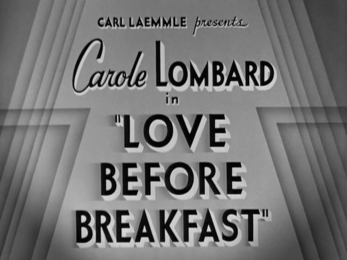 Love Before Breakfast-Carole Lombard - 06