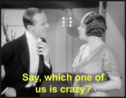 Gay Divorcee Astaire Brady crazy.jpg