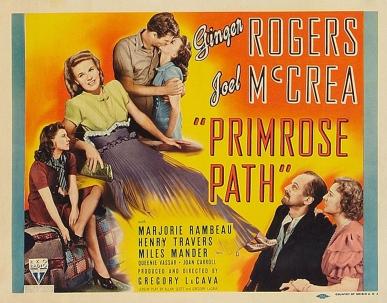 via: http://www.doctormacro.com/Movie%20Summaries/P/Primrose%20Path%20(1940).htm