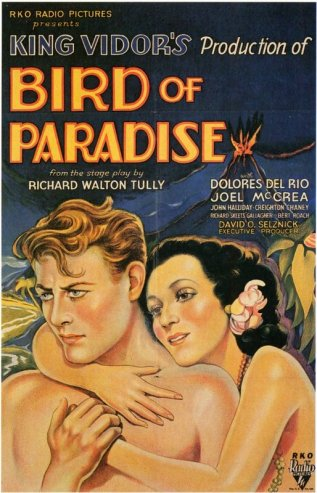 via: http://www.moviepostershop.com/bird-of-paradise-movie-poster-1932