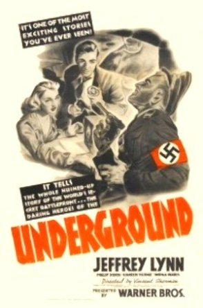 via: https://en.wikipedia.org/wiki/Underground_(1941_film)