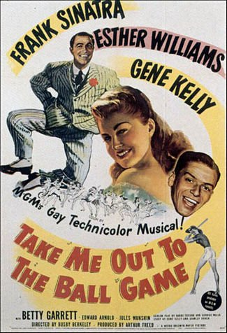 Take Me Out to the Ball Game: Frank Sinatra, Betty Garrett, Esther Williams, and Gene Kelly