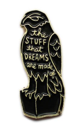 The Maltese Falcon via: https://www.etsy.com/listing/463900296/maltese-falcon-enamel-lapel-pin-the?ga_search_query=maltese&ref=shop_items_search_1