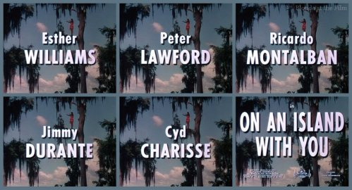 On An Island With You: Esther Williams, Peter Lawford, Ricardo Montalban, Cyd Charisse, and Jimmy Durante