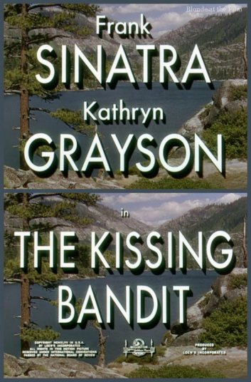 The Kissing Bandit: Kathryn Grayson and Frank Sinatra