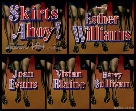 Skirts Ahoy: Esther Williams, Joan Evans, Vivian Blaine, and Barry Sullivan