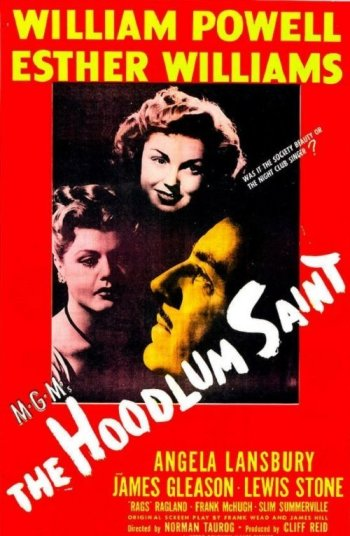 The Hoodlum Saint: Esther Williams, William Powell, and Angela Lansbury